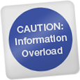 Caution information overload